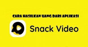 Aplikasi Snack Video Mesin Penghasil Uang